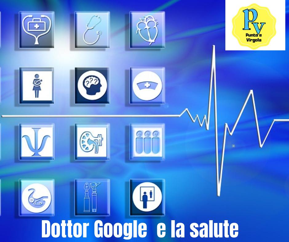 Doctor Google e la ricerca di salute.